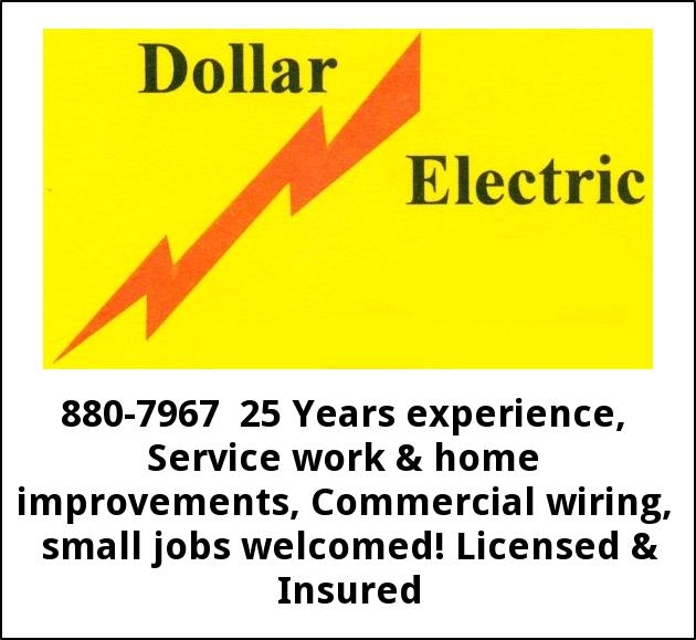 880-7967 25 years experience, service work & home improvements, commercial  wiring, small jobs welcomed! licensed & insured